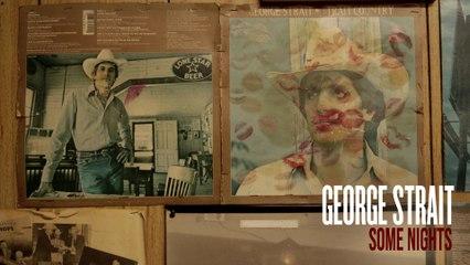 George Strait - Some Nights
