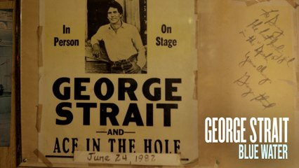 George Strait - Blue Water