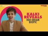 Kalki Reveals Why She Wants To Play Sister Nivedita Character!