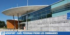 À la Une de votre JT : Gaël Perdriau prend les commande du Syndicat Mixte de l'Aéroport d'Andrézieux-Bouthéon / Le syndicat CFDT tire la sonnette d'alarme sur la gestion de Casino / Le Député Génération.s de la Loire, Régis Juanico annonce qu'il ne sera p