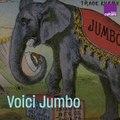 Jumbo, martyr du cirque