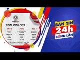 24h BÓNG LĂN SỐ 21 | ĐT U16 nữ Việt Nam có chiến thắng đầu tiên tại giải U16 nữ ĐNA | VFF Channel