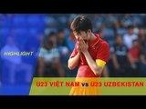 Highlight   U23 Việt Nam lỡ hẹn với trận chung kết M-150 Cup sau trận thua U23 Uzbekistan