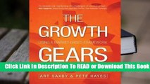 [Read] The Growth Gears: Using a Market-Based Framework to Drive Business Success  For Trial