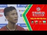 """Phan Văn Đức: """"Vô địch Giải Tứ Hùng giúp U23 Việt Nam tự tin cho Asiad""""   VFF Channel"""
