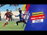 HIGHLIGHTS   U23 Thái Lan dễ dàng hủy diệt U23 Brunei 8 bàn không gỡ   VFF Channel
