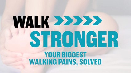 Your 10 Biggest Walking Pains, Solved