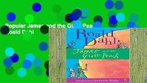 Popular James and the Giant Peach - Roald Dahl