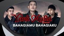 Yank Mulia - Bahagiamu Bahagiaku (OFFICIAL LYRIC VIDEO)