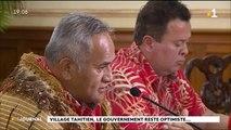 Village tahitien : le gouvernement veut des garanties