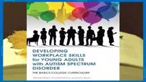 About For Books  Developing Workplace Skills for Young Adults with Autism Spectrum Disorder: The