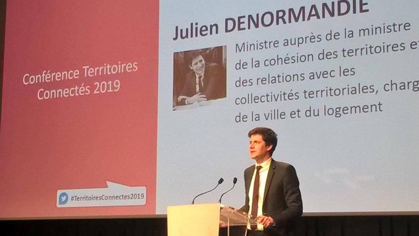 Conférence Territoires Connectés 2019 - Intervention Julien Denormandie, Ministre auprès de la ministre de la Cohésion des territoires et des Relations avec les collectivités territoriales, chargé de la Ville et du Logement