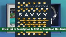 Online Savvy: The Art and Science of Navigating Fake Companies, Leaders and News  For Full