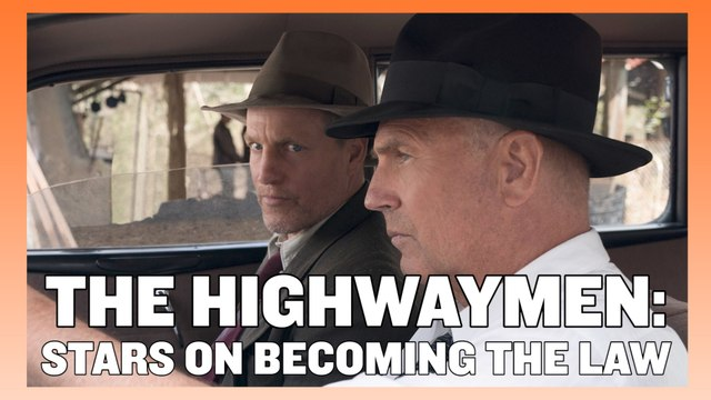 The Highwaymen - Woody Harrelson & Kevin Costner on Becoming the Law