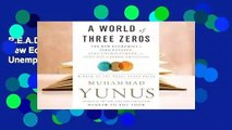 R E A D A World of Three Zeros  The New Economics of Zero Poverty, Zero Unemployment, and Zero Net