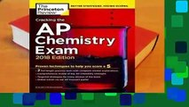 R.E.A.D Cracking the AP Chemistry Exam, 2018 Edition: Proven Techniques to Help You Score a 5