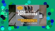 R.E.A.D Unfu*k Yourself: Get Out of Your Head and into Your Life D.O.W.N.L.O.A.D