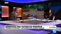 """Génocide des Tutsis du Rwanda : """"Rwanda, ils parlent"""", une enquête de Laurent Larcher"""
