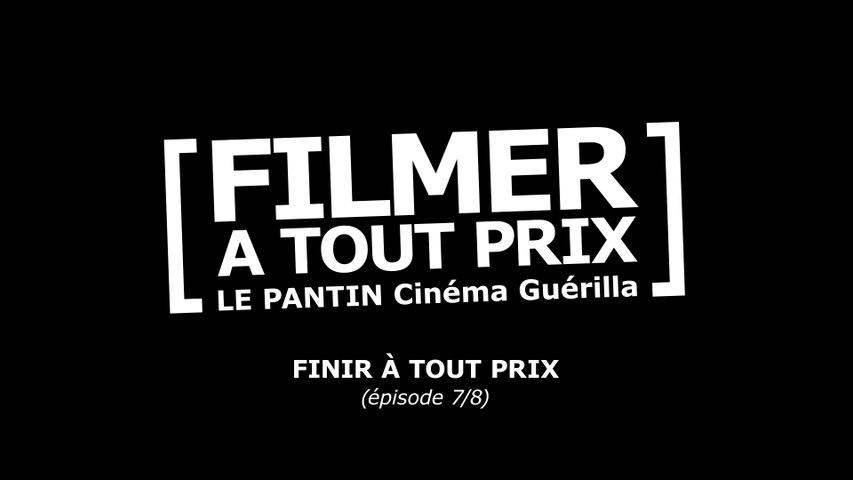 """""""Filmer À Tout Prix"""" (ep07/08)"""
