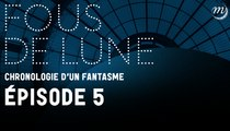 FOUS DE LUNE (5/5) – La Lune made in China
