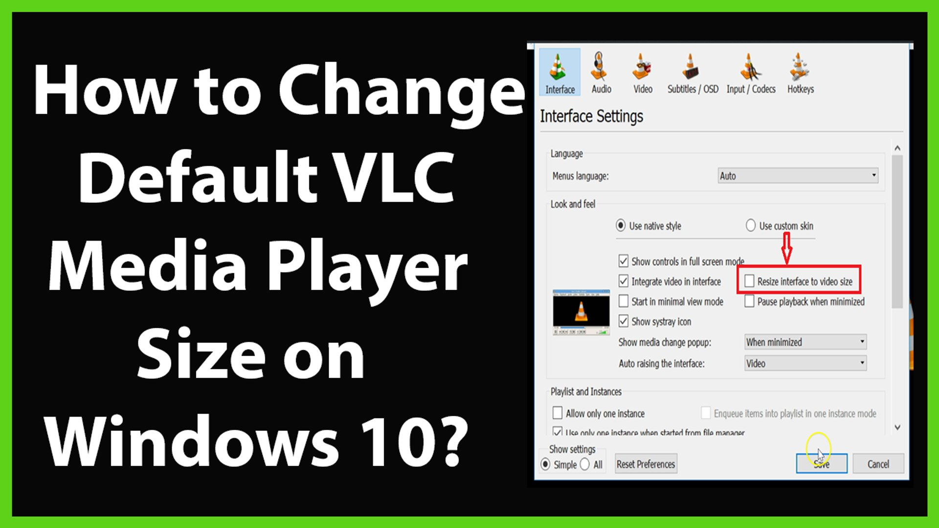 How to Change or Set Default VLC Media Player Size on Windows 10?
