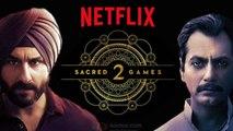 Netflix's Sacred Games Season 2 release annoucement; Saif Ali Khan, Nawazuddin Siddiqui