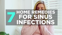 7 Home Remedies for Sinus Infections