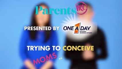 Trying to Conceive: Moms Vs. Dads