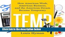 Full version  Temp: How American Work, American Business, and the American Dream Became