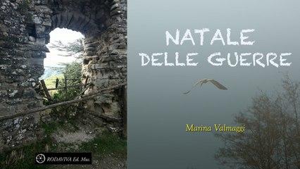 Marina Valmaggi - NATALE DELLE GUERRE
