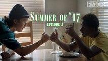 "Illegal Civilization - ""Summer of '17"" - Episode 3 (Short Film)"