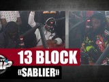 [Exclu] 13 Block - Sablier #PlanèteRap