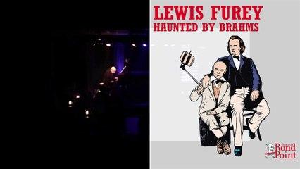 Lewis Furey - Haunted by Brahms
