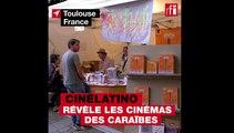 Cinélatino : pleins feux sur les cinémas de la Caraïbe à Toulouse