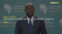 Bénin : compte rendu du conseil des ministres du mercredi 27 mars 2019