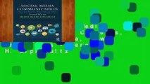 Review  Social Media Communication: Concepts, Practices, Data, Law and Ethics - Jeremy H. Lipschultz
