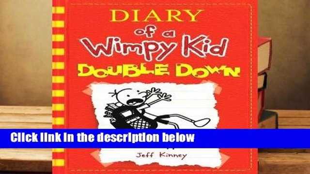 Full version  Diary of a Wimpy Kid: Double Down (Diary of a Wimpy Kid, #11)  Best Sellers Rank : #4