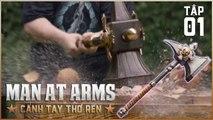 CÁNH TAY THỢ RÈN TẬP 1- Phục Sinh Chiếc Rìu Huyền Thoại Trong Warhammer - MAN AT ARMS- REFORGED