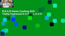 R.E.A.D Home Cooking With Trisha Yearwood D.O.W.N.L.O.A.D