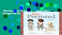 She Persisted: 13 American Women Who Changed the World  Review