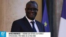 """Denis Mukwege : """"J'ai mis sur la balance ma vie et la vie de milliers de femmes mutilées"""""""