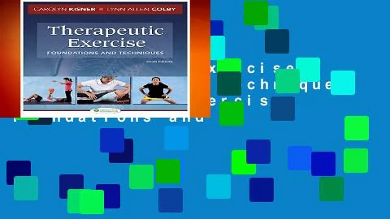 Therapeutic Exercise: Foundations and Techniques (Therapeudic Exercise: Foundations and