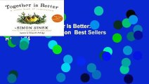 Full version  Together Is Better: A Little Book of Inspiration  Best Sellers Rank : #4