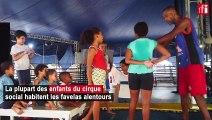 À Rio, un cirque aide les enfants des favelas à s'épanouir