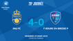 J28: PAU FC -  F BOURG EN BRESSE P (4-0), le résumé