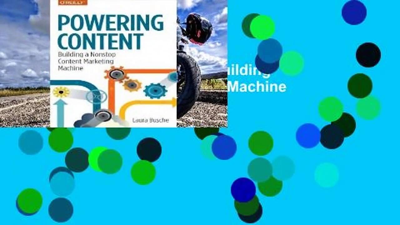 Review  Powering Content: Building a Nonstop Content Marketing Machine – Laura Busche