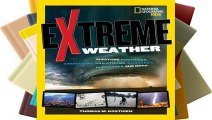 Online Extreme Weather: Surviving Tornadoes, Sandstorms, Hailstorms, Blizzards, Hurricanes, and