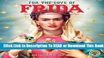 [Read] For the Love of Frida 2018 Calendar: Art and Words Inspired by Frida Kahlo  For Kindle