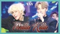 [HOT] VAV - Thrilla Killa,  브이에이브이 - Thrilla Killa Show Music core 20190330