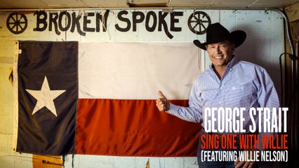George Strait - Sing One With Willie